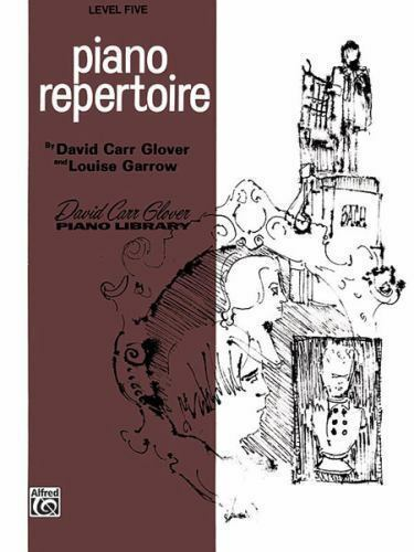 Piano Repertoire: Level 5 [David Carr Glover Piano Library] , Glover, David Carr