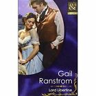Lord Libertine by Gail Ranstrom (Hardback, 2012)