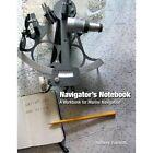 Navigator's Notebook: A Workbook for Marine Navigation by Anthony Palmiotti (Paperback, 2014)