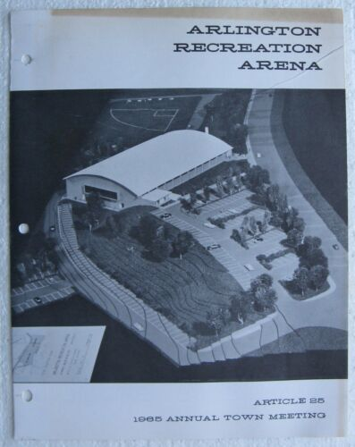 Arlington Ma. Recreation Arena 1965 Town Meeting Brochure Ed Burns Arena