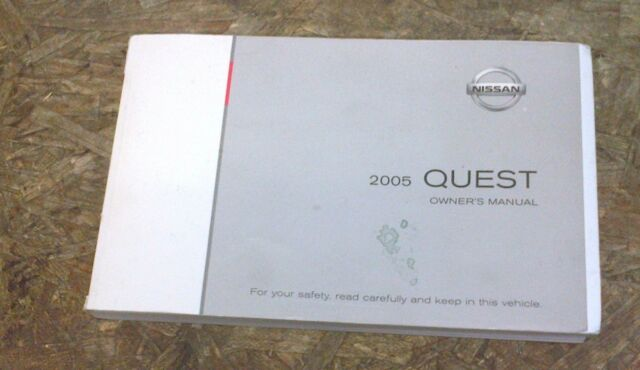 05 NISSAN QUEST OWNERS MANUAL / HANDBOOK / GUIDE