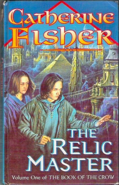 THE RELIC MASTER BOOK OF CROW 1 Catherine Fisher 1998 1st hardback class Collect