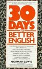 Lewis Norman : Thirty Days to Better English by Norman Lewis (Paperback / softback, 1991)
