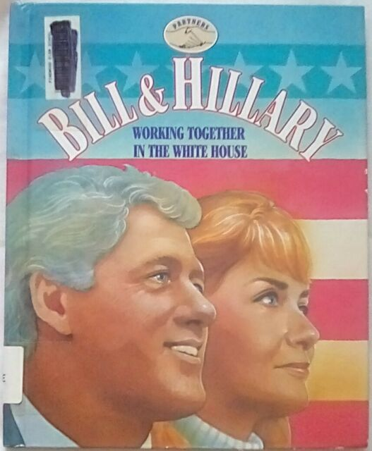 Bill and Hillary: Working Together in the White House by K Greenberg (1994, HC)