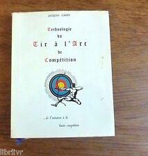 Livre: TECHNOLOGIE DU TIR A L'ARC DE COMPETITION  par Jacques Cadet