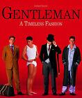 Gentleman: A Timeless Fashion by Bernhard Roetzel (Paperback, 2004)
