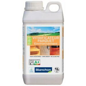 Vitrificateur parquet - incolore mat - 1 litre - Environnement BLANCHON