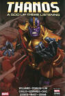 Thanos: a God Up There Listening by Jim Starlin, Rob Williams (Hardback, 2014)