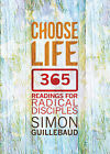 Choose Life by Simon Guillebaud (Paperback, 2013)