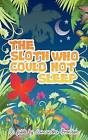 The Sloth Who Could Not Sleep by Samantha Brenton (Paperback, 2011)