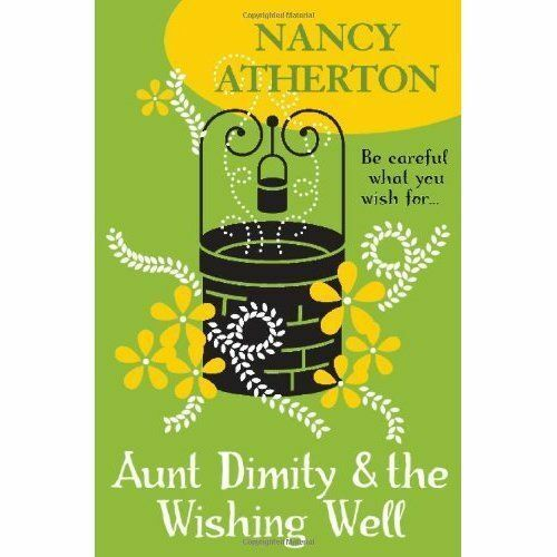 1 of 1 - Atherton, Nancy, Aunt Dimity and the Wishing Well (Aunt Dimity Mysteries, Book 1