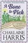 A Bone to Pick: An Aurora Teagarden Novel by Charlaine Harris (Paperback, 2012)