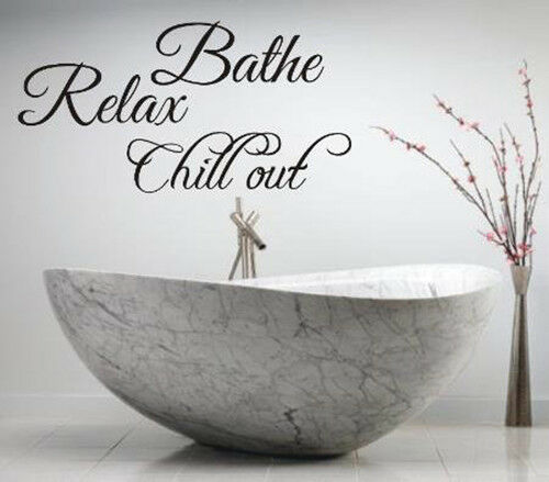 Bañar relax chill out Baño Pared Arte Pegatina Citar