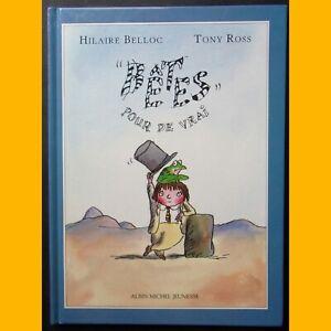 034-BETES-034-POUR-DE-VRAI-H-Belloc-Tony-Ross-Editions-Albin-Michel-Jeunesse-1992