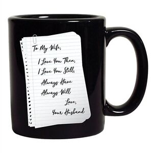 Details about To My Wife I Love You Love Letter Husband Funny DT Coffee 11  Oz Black Mug