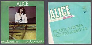 ALICE-CARLA-BISSI-DISCO-45-GIRI-PICCOLA-ANIMA-B-W-MONDO-A-MATITA-CBS-4618