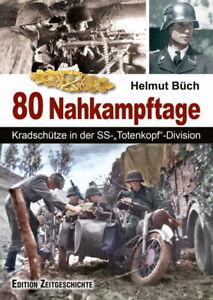 80-Nahkampftage-Kradschuetze-in-der-SS-Totenkopf-Division-Helmut-Buech