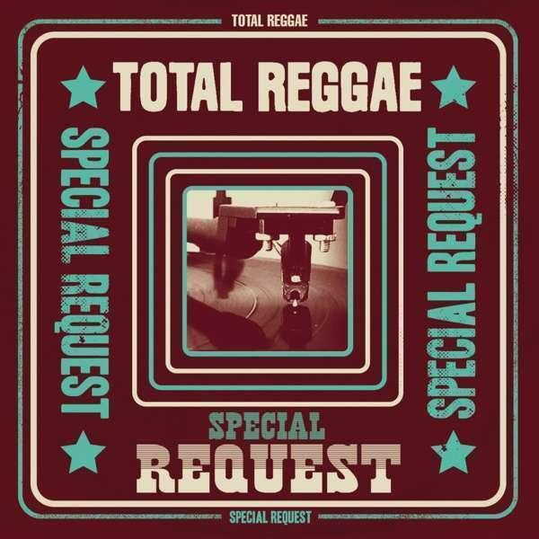Total Reggae: Special Request - Total Reggae: Special Request Nouveau CD