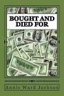 Bought and Died for: Ellis Crawford Murder Mysteries by Annis Ward Jackson (Paperback / softback, 2013)