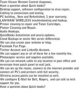 TECH Support on-site or Remote support *very affordable, Live person , local support, 21 yrs in business Ontario Preview