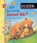 Duden: Bist du kitzlig, kleiner Bär? Eine Mitmachgeschichte von Carla Häfner (2016, Gebundene Ausgabe)
