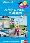 PLAYMOBIL Achtung, Polizei im Einsatz! von Marc Beck (2014, Gebundene Ausgabe)