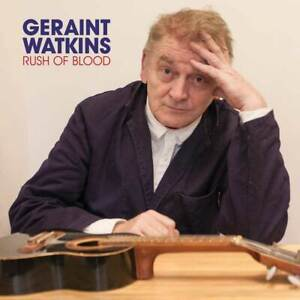 Geraint-Watkins-Rush-Of-Blood-NEW-CD-ALBUM