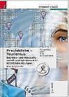 Für HF/TFS-Schulversuchsschulen: Praxisblicke Tourismus – Betriebs- und Volkswirtschaft 1 HF/TFS inkl. Übungs-CD-ROM von Birgit Knaus-Siegel, Michael Wilhelmstötter, Christina Nigg und Helga Mayr (2015, Kunststoff-Einband)