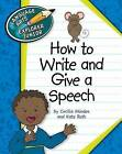 How to Write and Give a Speech by Kate Roth, Cecilia Minden (Hardback, 2011)