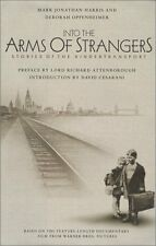 Into the Arms of Strangers : Stories of the Kindertransport (2000, Hardcover)