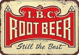 IBC-Root-Beer-Still-the-Best-Vintage-Rustic-Retro-Metal-Sign-8-034-x-12-034