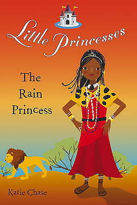 """""""AS NEW"""" Little Princesses: The Rain Princess, Katie Chase, Book"""