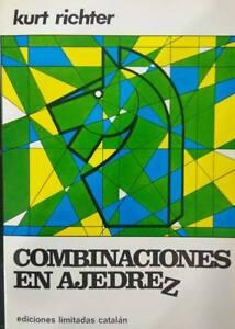 Libro Combinaciones en ajedrez de K. Richter