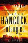 Entangled by Graham Hancock (Hardback, 2010)