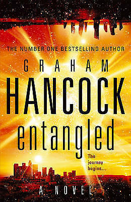 1 of 1 - Entangled by Graham Hancock (Hardback, 2010)