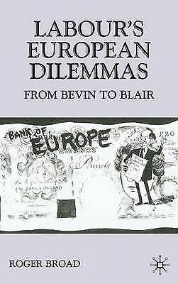 1 of 1 - Labour's European Dilemmas: From Bevin to Blair (Contemporary History in Contex