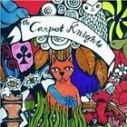 Carpet Knights - Lost And So Strange Is My Mind (2009)