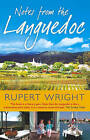 Notes from the Languedoc by Rupert Wright (Paperback, 2005)