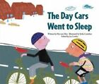 The Day the Cars Went to Sleep: Reducing Greenhouse Gases - Belgium by Hye-Eun Shin (Paperback, 2015)