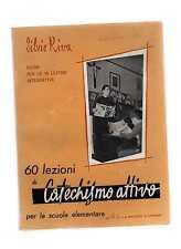 Silvia Riva - 60 lezioni di catechismo attivo - apr quintus