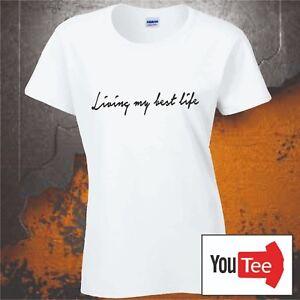 24564fcf QUALITY Living my best Life tshirt t-shirt blogger meme slogan top ...