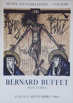 """""""BERNARD BUFFET: MUSEE D'UNTERLINDEN COLMAR 1969"""" Affiche orig. entoilée MOURLOT"""