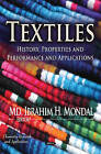 Textiles: History, Properties & Performance & Applications by Nova Science Publishers Inc (Hardback, 2014)