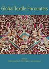Global Textile Encounters by Oxbow Books (Paperback, 2014)