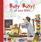 Busy Busy by Creston Books (Hardback, 2016)