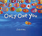 Only One You by Linda Kranz (Board book, 2013)
