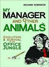 My Manager and Other Animals by Richard Robinson (Paperback, 2014)