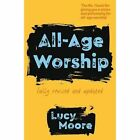 All-Age Worship by Mrs Lucy Moore (Paperback, 2016)