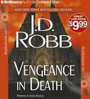 Vengeance in Death by J D Robb (CD-Audio, 2012)