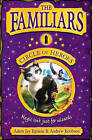The Familiars: Circle of Heroes by Adam Epstein, Andrew Jacobson (Paperback, 2013)